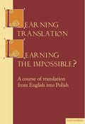 języki obce: Learning Translation-Learning The Impossible? - ebook