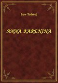 darmowe: Anna Karenina - tom I - ebook