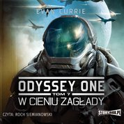 : Odyssey One. Tom 7. W cieniu zagłady - audiobook